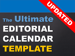 Get The Ultimate Editorial Calendar Template